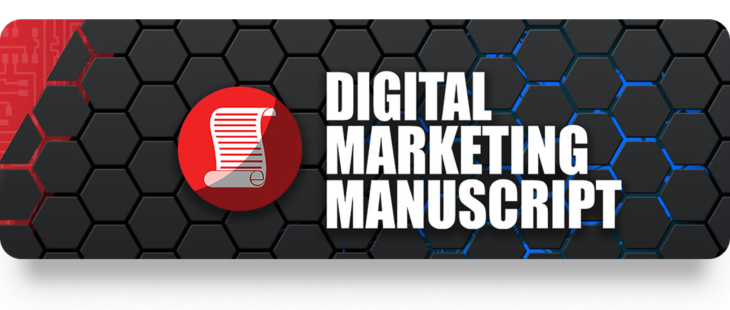 DMM - Digital Marketing Manuscript